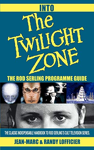 9780595276127: Into The Twilight Zone: The Rod Serling Programme Guide