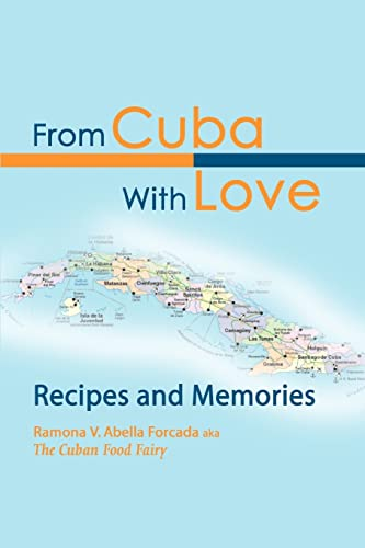 9780595276332: From Cuba With Love: Recipes and Memories