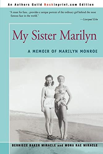 9780595276714: My Sister Marilyn: A Memoir of Marilyn Monroe