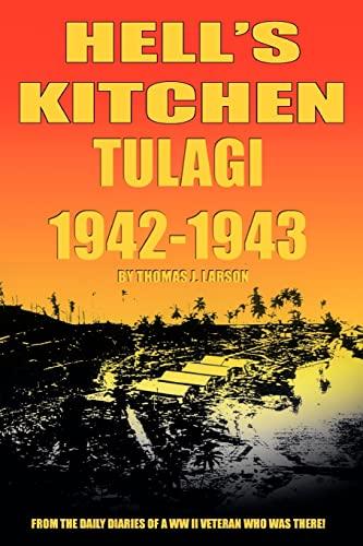 9780595277568: Hell's Kitchen Tulagi 1942-1943