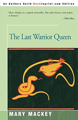 9780595278343: THE LAST WARRIOR QUEEN