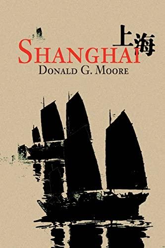 9780595278589: Shanghai