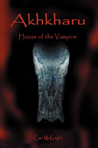 9780595280377: Akhkharu: House of the Vampire
