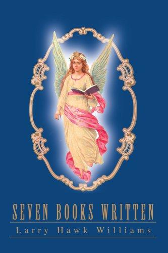SEVEN BOOKS WRITTEN (0595280412) by Larry Williams