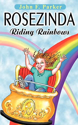 9780595280421: Rosezinda: Riding Rainbows: Riding Rainbows