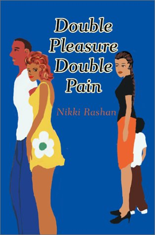 9780595281251: Double Pleasure Double Pain