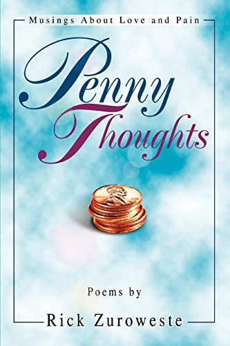 9780595281282: Penny Thoughts: Musings About Love and Pain