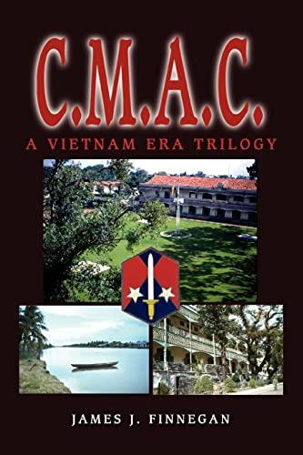 9780595281299: C.M.A.C.: A Vietnam Era Trilogy