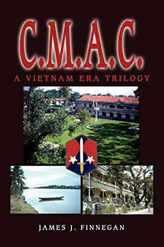 9780595281299: C.M.A.C: A Vietnam Era Trilogy