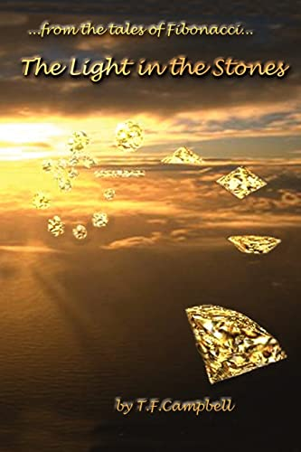 9780595281411: The Light in the Stones: from the tales of Fibinacci