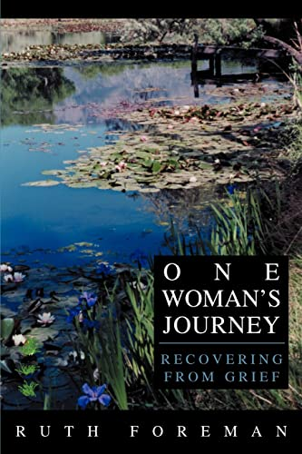 9780595281602: One Woman's Journey: Recovering from Grief
