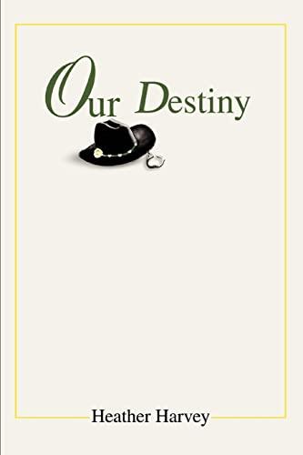 9780595281619: Our Destiny
