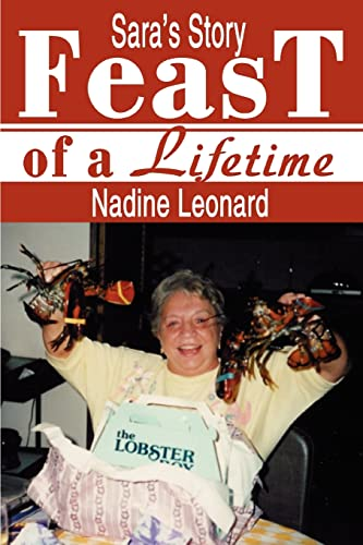 9780595281787: FEAST OF A LIFETIME: SARA'S STORY