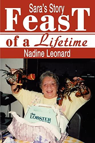Feast of a Lifetime: Saras Story: Nadine Leonard