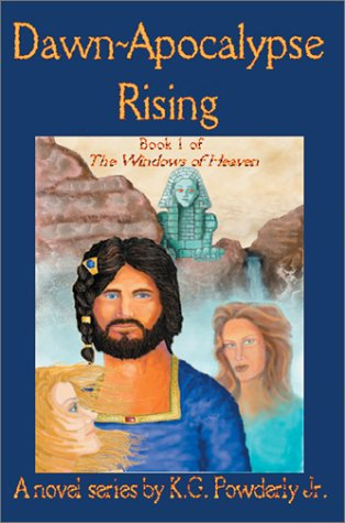 9780595282395: Dawn-Apocalypse Rising: Book 1 of The Windows of Heaven