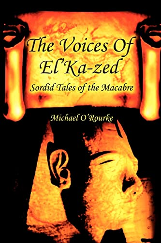 The Voices Of ElKa-zed Sordid Tales of the Macabre: Michael Owens