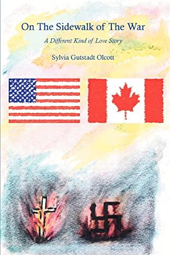 On the Sidewalk of the War: A: Olcott, Sylvia¢Gutstadt¢¢¢