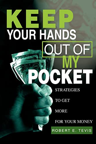 Keep Your Hands Out of My Pocket: Tevis, Robert