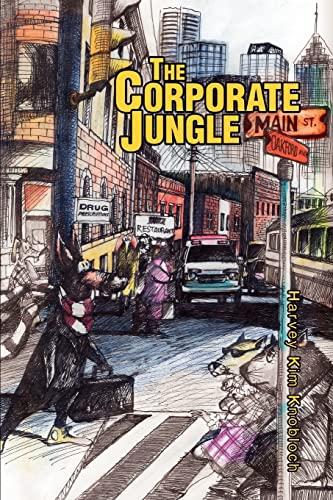 The Corporate Jungle: Harvey Kim Knobloch