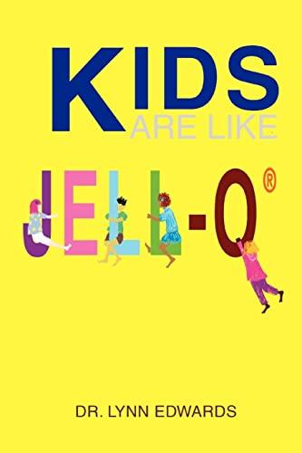 Kids Are Like JELL-Osup: Lynn Szostek