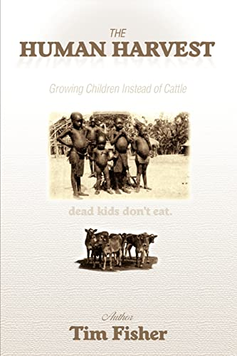 iThe Human Harvesti Growing Children Instead of Cattle: Tim Fisher