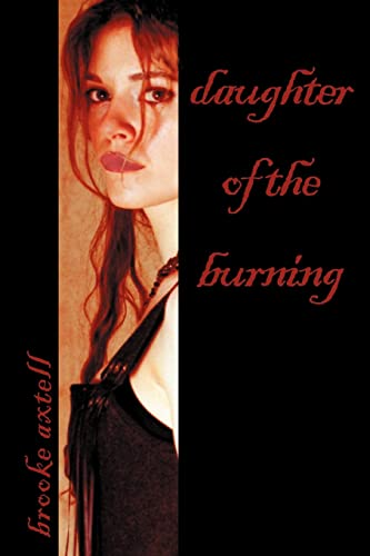 daughter of the burning: Mollie Axtell