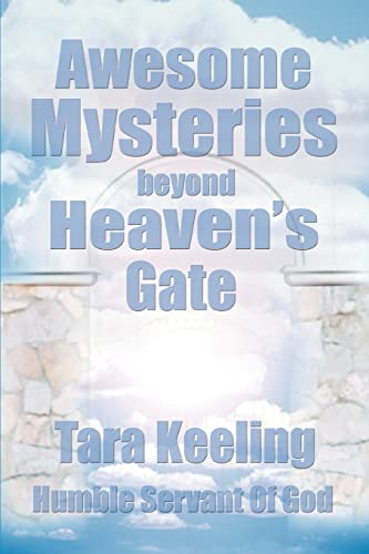 9780595287130: Awesome Mysteries Beyond Heaven's Gate