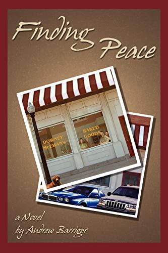 9780595288236: Finding Peace: A NOVEL