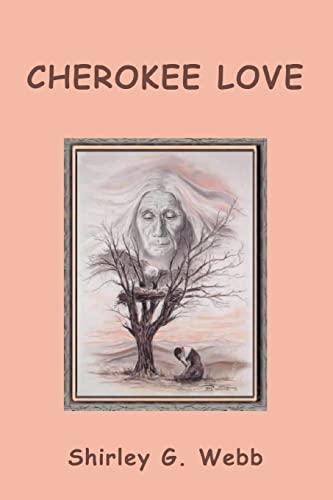 9780595288373: Cherokee Love