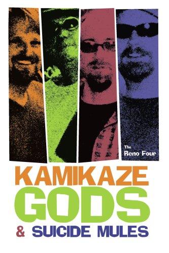 9780595289066: Kamikaze Gods and Suicide Mules