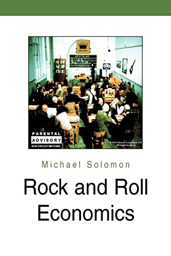 9780595289219: Rock and Roll Economics