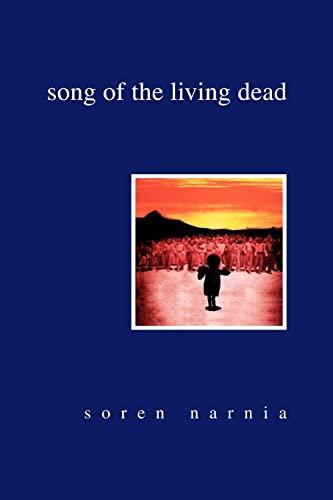 Song of the Living Dead: Soren Narnia