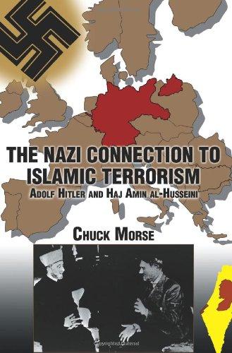 9780595289448: The Nazi Connection to Islamic Terrorism: Adolf Hitler and Haj Amin Al-Husseini