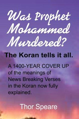 9780595289523: Was Prophet Mohammed Murdered?