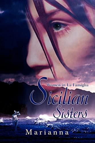 Sicilian Sisters Women in La Famiglia: Marion Towers