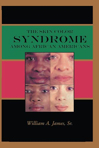 9780595291182: The Skin Color Syndrome Among African-Americans