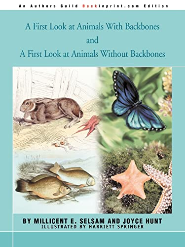 9780595291229: A First Look at Animals With Backbones and A First Look at Animals Without Backbones