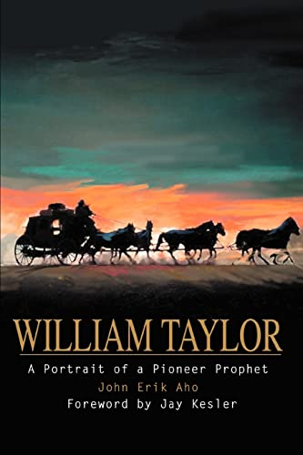 William Taylor A Portrait of a Pioneer Prophet: John Aho