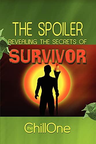 9780595291786: The Spoiler: Revealing the Secrets of Survivor