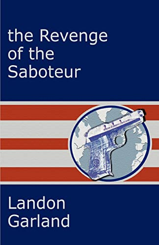 9780595292219: The Revenge of the Saboteur