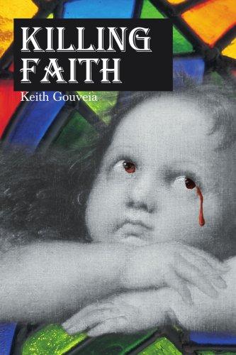 KILLING FAITH: Gouveia, Keith