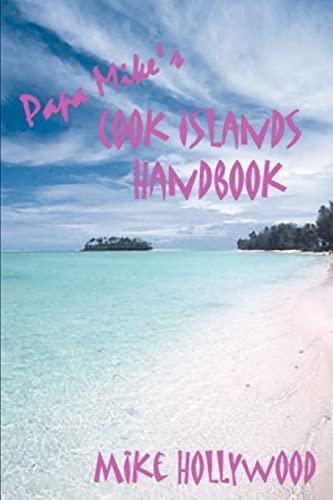 9780595294008: Papa Mike's Cook Islands Handbook