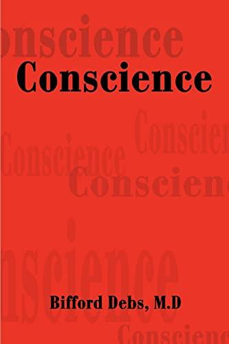 9780595294053: Conscience