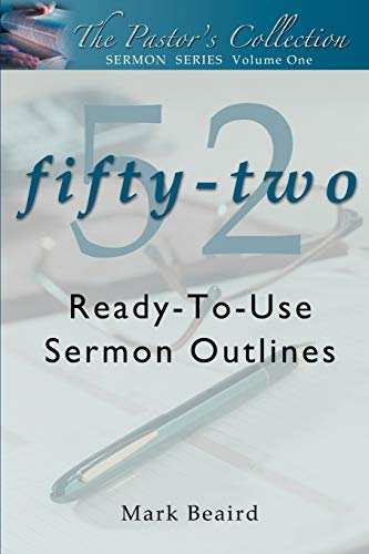 9780595294534: The Pastor's Collection: 52 Ready-To-Use Sermon Outlines