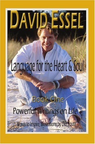 9780595295159: Language for the Heart and Soul, Book One: Powerful Writings on Life