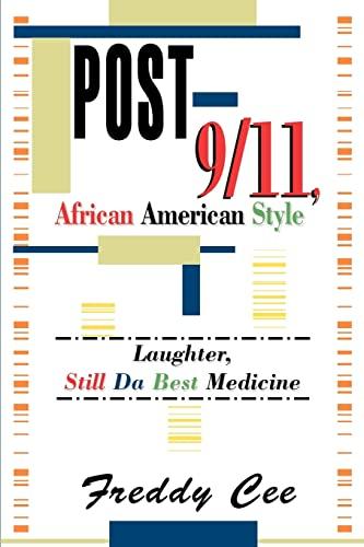 9780595296255: Post-9/11, African American Style: Laughter, Still Da Best Medicine