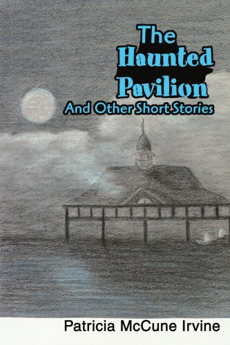 9780595296774: The Haunted Pavilion: And Other Short Stories