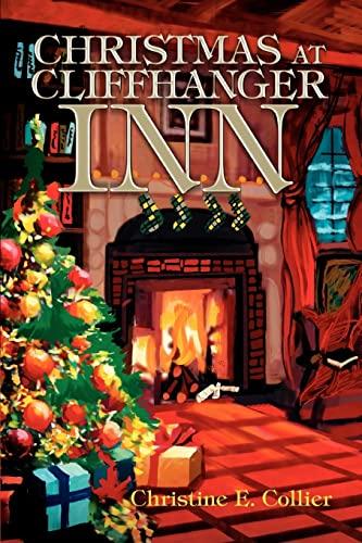 9780595296910: Christmas at Cliffhanger Inn