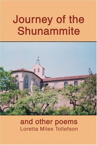 Journey of the Shunammite: and other poems: Tollefson, Loretta