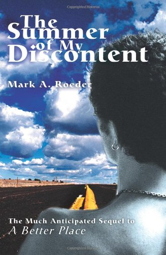 9780595298068: The Summer of My Discontent: A Better Place II